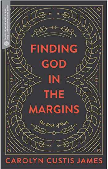 9781683590804-1683590805-Finding God in the Margins: The Book of Ruth (Transformative Word)