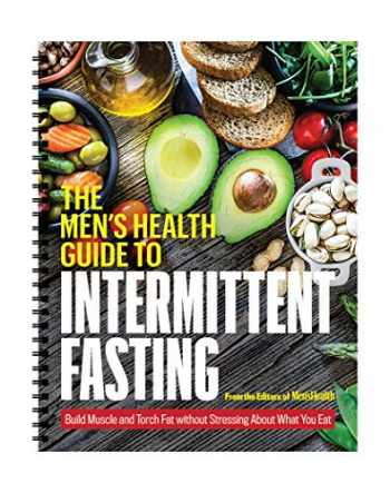 9781950099405-1950099407-Men's Health Guide to Intermittent Fasting: 16/8 Fasting Recipe Book and Guide for Beginners