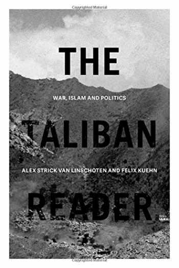 9780190908744-0190908742-The Taliban Reader: War, Islam and Politics in their Own Words