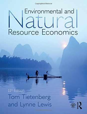 9781138632295-1138632295-Environmental and Natural Resource Economics