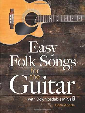 9780486493480-0486493482-Easy Folk Songs for the Guitar with Downloadable MP3s
