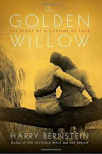 9780345511027-0345511026-The Golden Willow: The Story of a Lifetime of Love