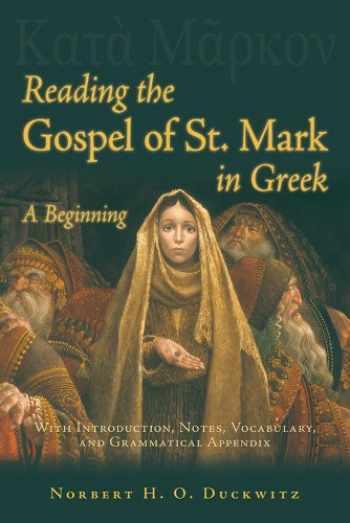 9780865167766-0865167761-Reading the Gospel of St Mark in Greek (Greek Edition)