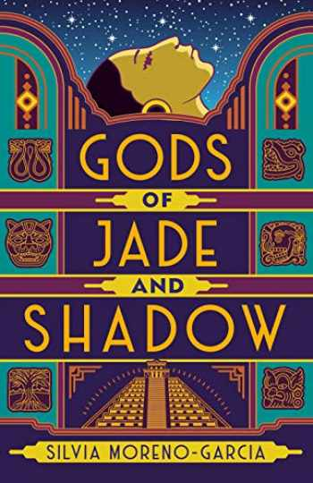 9780525620754-0525620753-Gods of Jade and Shadow