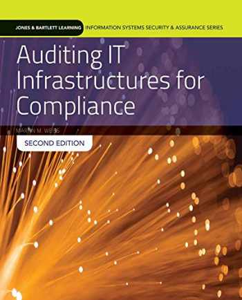 9781284090703-1284090701-Auditing IT Infrastructures for Compliance: Textbook with Lab Manual (Information Systems Security & Assurance)