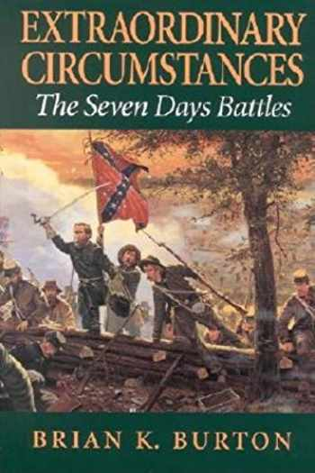 9780253339638-0253339634-Extraordinary Circumstances: The Seven Days Battles