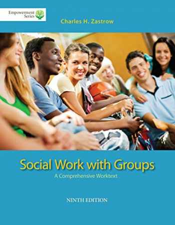 9781285746401-1285746406-Brooks/Cole Empowerment Series: Social Work with Groups: A Comprehensive Worktext