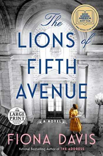 9780593285985-0593285980-The Lions of Fifth Avenue: A Novel (Random House Large Print)