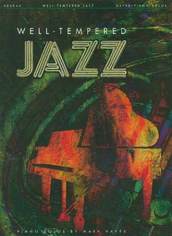 9781423496687-142349668X-Well Tempered Jazz Piano Solos
