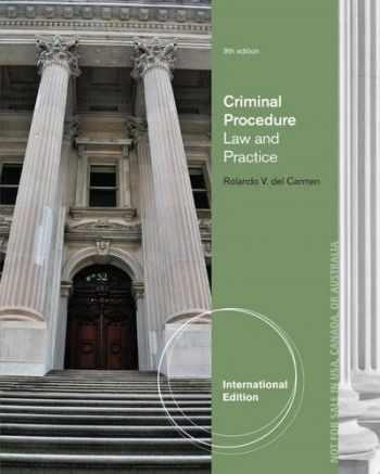 9781285062914-1285062914-Criminal Procedure: Law and Practice, International Edition