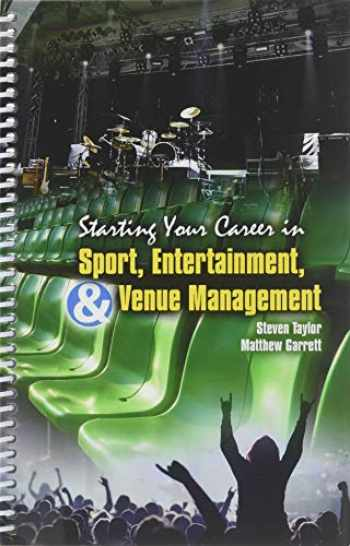 9781524976873-1524976873-Starting Your Career in Sport Entertainment & Venue Management