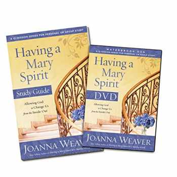 9780307731616-0307731618-Having a Mary Spirit DVD Study Pack: Allowing God to Change Us from the Inside Out