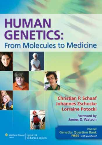 9781608316717-1608316718-Human Genetics: From Molecules to Medicine
