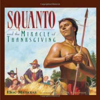 9780849958649-0849958644-Squanto and the Miracle of Thanksgiving
