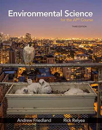 9781319113292-131911329X-Environmental Science for the AP® Course