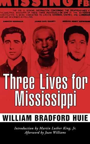 9781578062478-1578062470-Three Lives for Mississippi