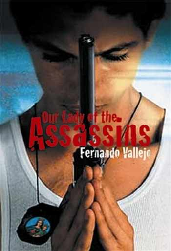 9781852426477-1852426470-Our Lady of the Assassins