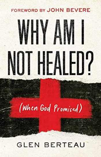 9780800799649-080079964X-Why Am I Not Healed?