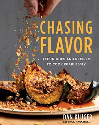 9781328546333-1328546330-Chasing Flavor: Techniques and Recipes to Cook Fearlessly