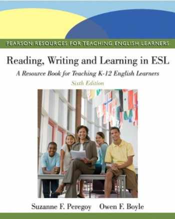 9780132685153-0132685159-Reading, Writing, and Learning in ESL: A Resource Book for Teaching K-12 English Learners (6th Edition) (Pearson Resources for Teaching English Learners)