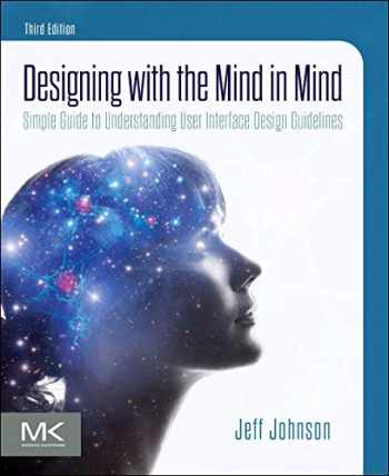 9780128182024-0128182024-Designing with the Mind in Mind: Simple Guide to Understanding User Interface Design Guidelines