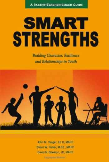9780983430605-0983430608-SMART Strengths - Building Character, Resilience and Relationships in Youth