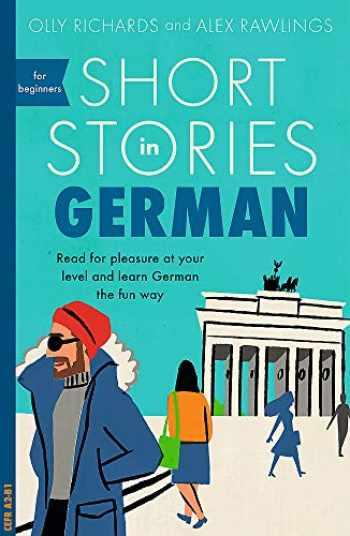 9781473683372-1473683378-Short Stories in German for Beginners (Teach Yourself Short Stories)
