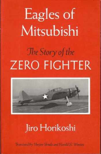 9780295971681-0295971681-Eagles of Mitsubishi: The Story of the Zero Fighter
