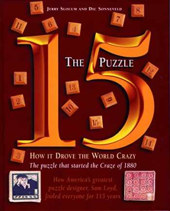 9781890980153-1890980153-The 15 Puzzle Book: How it Drove the World Crazy