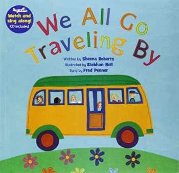 9781846866555-1846866553-We All Go Traveling By (Singalongs)