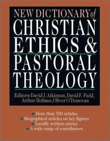 9780830814084-0830814086-New Dictionary of Christian Ethics Pastoral Theology
