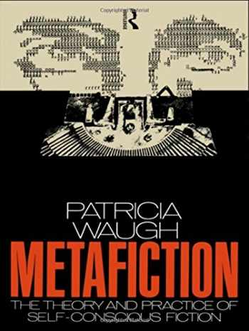 9780415030069-0415030064-Metafiction: The Theory and Practice of Self-Conscious Fiction (New Accents)
