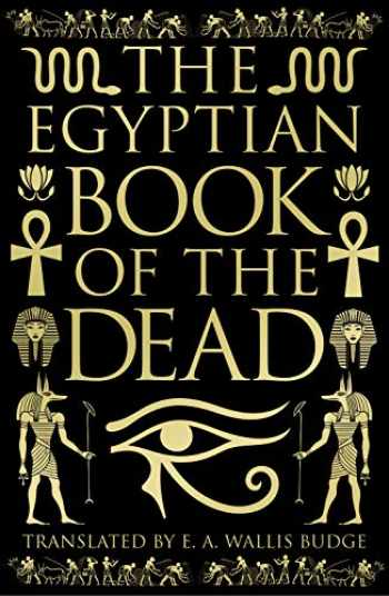 9781789505672-1789505674-The Egyptian Book of the Dead: Deluxe Slip-case Edition