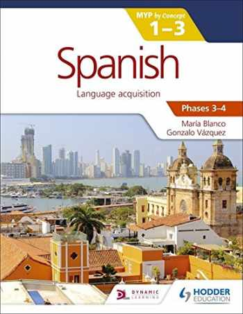9781471881152-1471881156-Spanish for the IB MYP 1-3 Phases 3-4: by Concept (Spanish Edition)