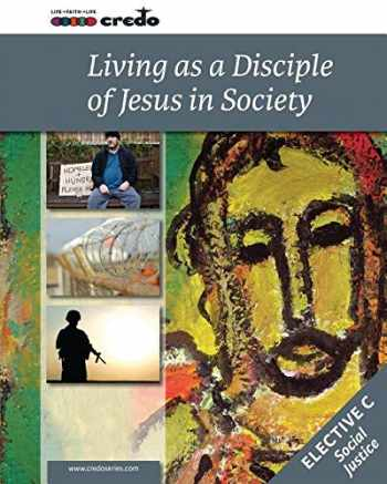 9781847308238-1847308236-Credo: (Elective Option C) Living as a Disciple of Jesus in Society, Student Text