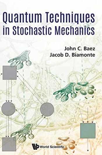 9789813226937-9813226935-Quantum Techniques In Stochastic Mechanics