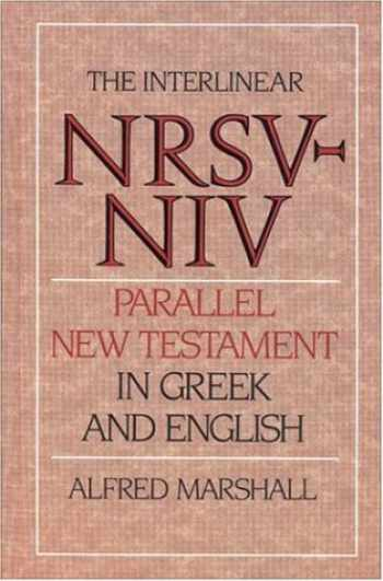 9780310401605-0310401607-Interlinear NRSV-NIV Parallel New Testament in Greek and English, The