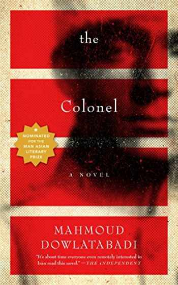 9781612191324-1612191320-The Colonel: A Novel