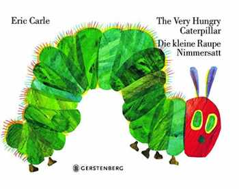 9783836950558-3836950553-Eric Carle - German: The very hungry caterpillar/Die kleine Raupe Nimmersatt