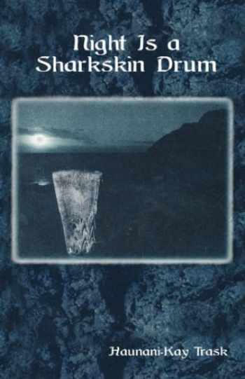 9780824825706-0824825705-Night is a Sharkskin Drum (Talanoa: Contemporary Pacific Literature)