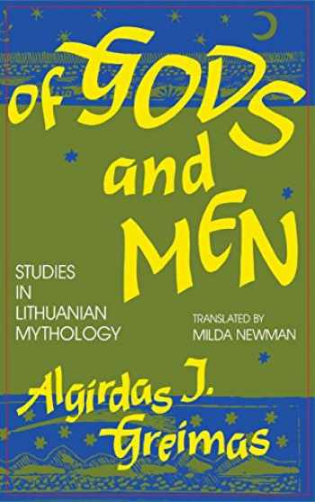 9780253326522-0253326524-Of Gods and Men: Studies in Lithuanian Mythology (Midland Book)