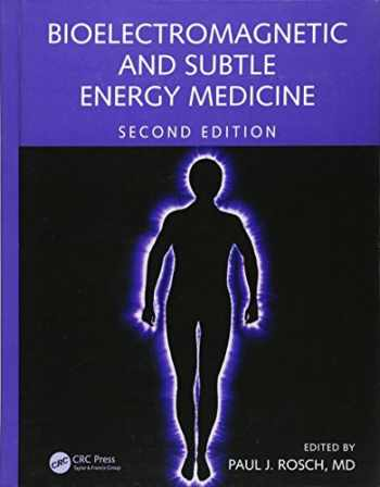 9781482233193-1482233193-Bioelectromagnetic and Subtle Energy Medicine