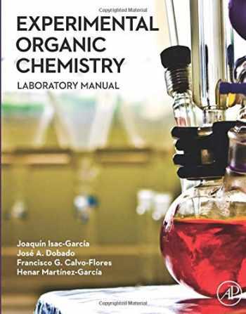 9780128038932-0128038934-Experimental Organic Chemistry: Laboratory Manual