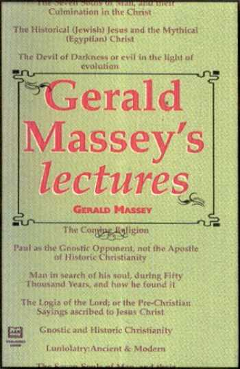 9781881316206-1881316203-Gerald Massey's Lectures