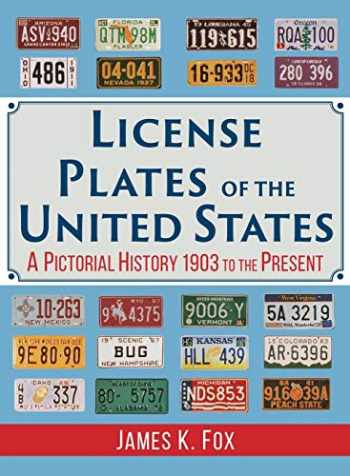 9781635617900-1635617901-License Plates of the United States: A Pictorial History, 1903 to the Present
