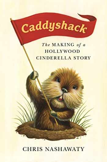 9781250105967-125010596X-Caddyshack: The Making of a Hollywood Cinderella Story