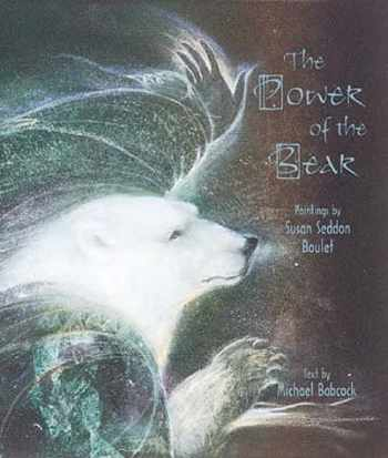 9780764906121-0764906127-The Power of the Bear: Paintings by Susan Seddon Boulet
