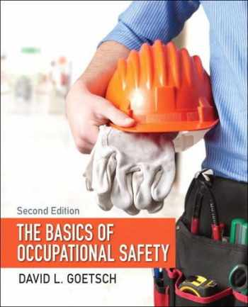 9780133496079-0133496074-Basics of Occupational Safety, The