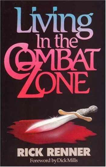 9781880089026-1880089025-Living in the Combat Zone