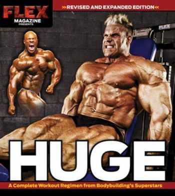 9781600784323-1600784321-Huge: A Complete Workout Regimen from Bodybuilding's Superstars